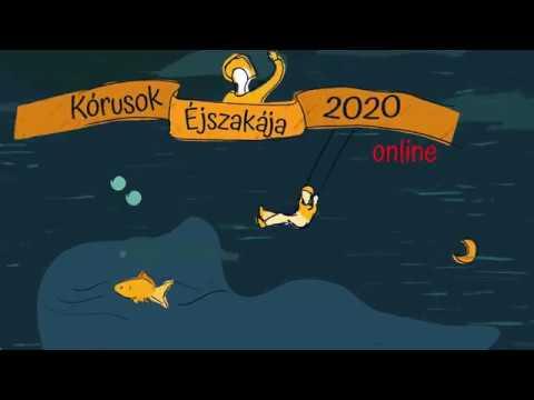 Kórusok Éjszakája 2020-Online
